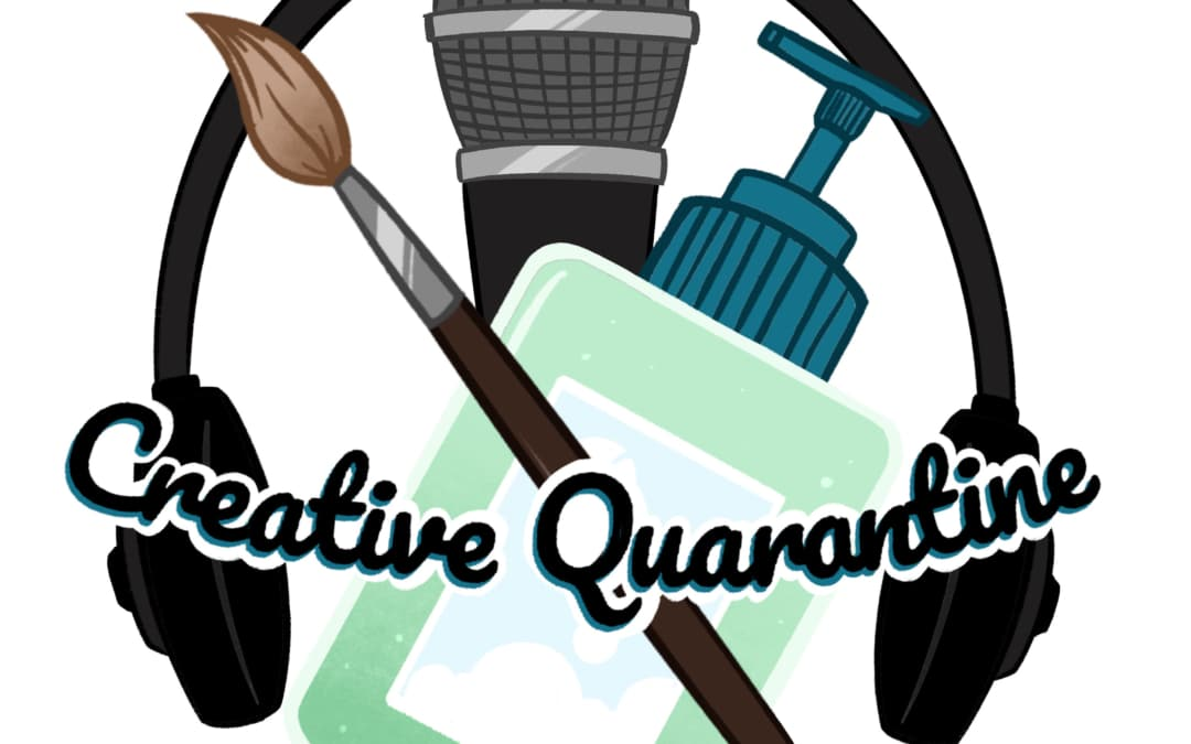 Creative Quarantine