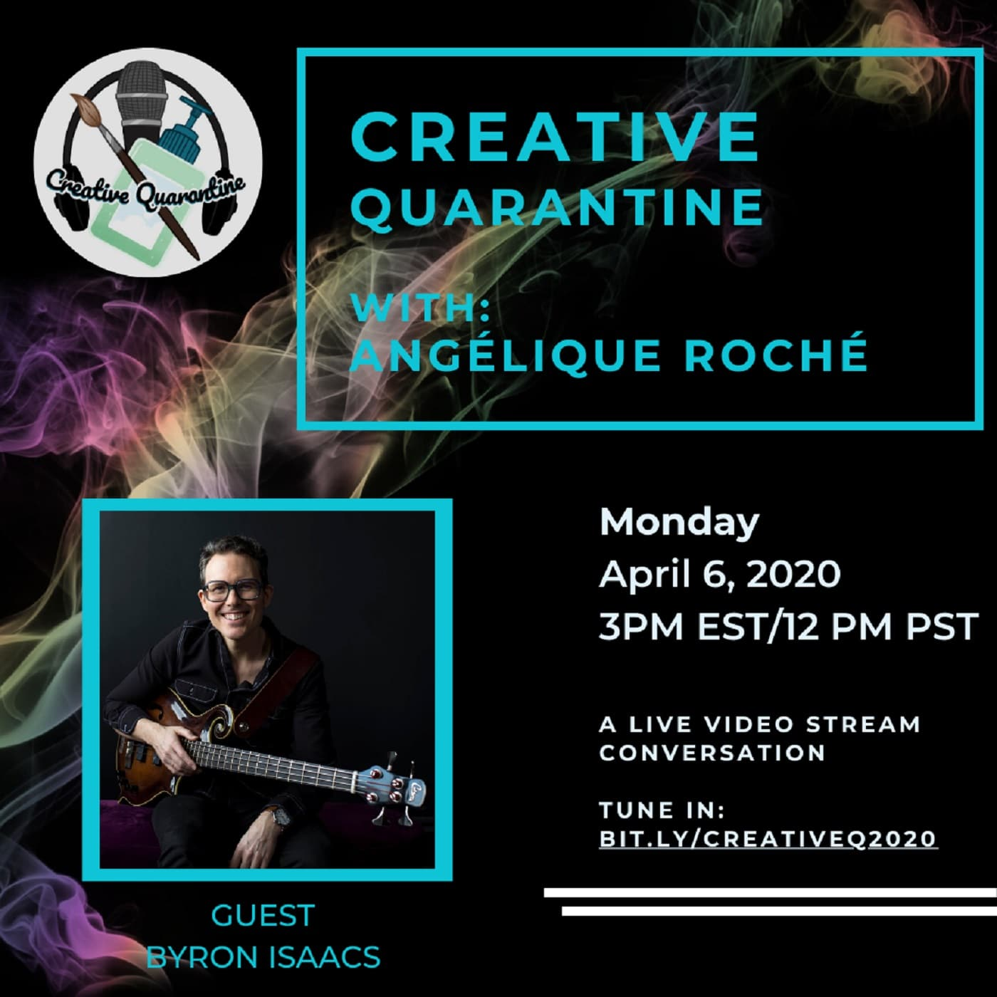 Creative Quarantine - Episode 11: Musician/Songwriter, Byron Isaacs