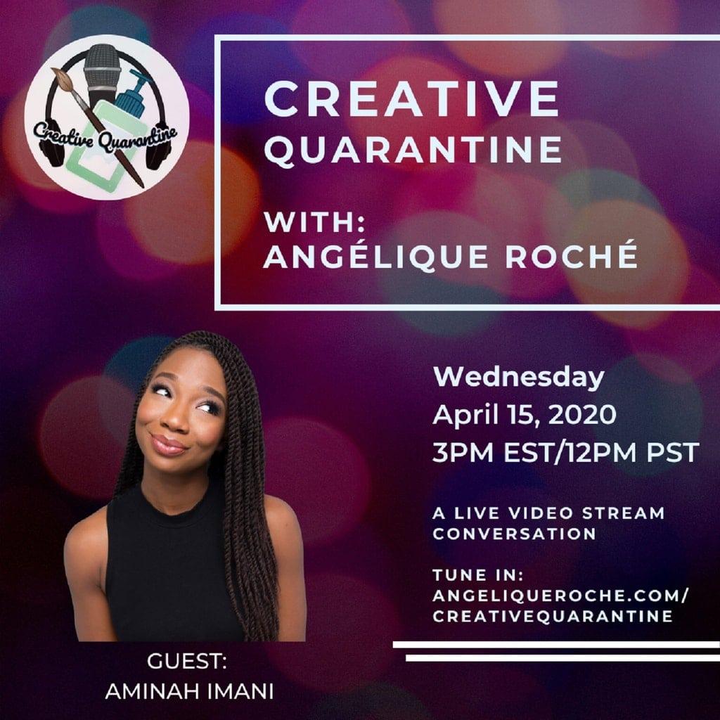 Creative Quarantine - Episode 18: Comedian/Host, Aminah Imani