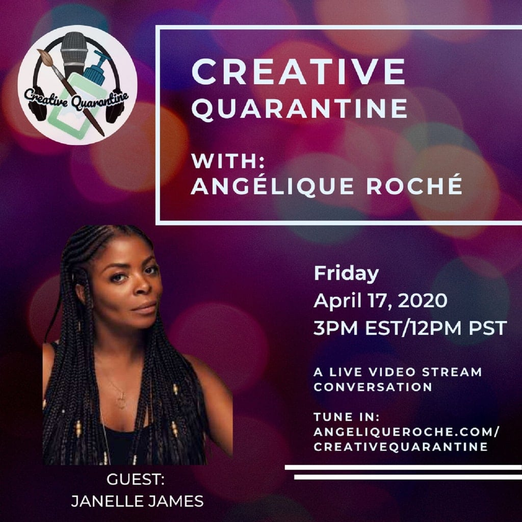 Creative Quarantine - Episode 20: Comedian, Janelle James
