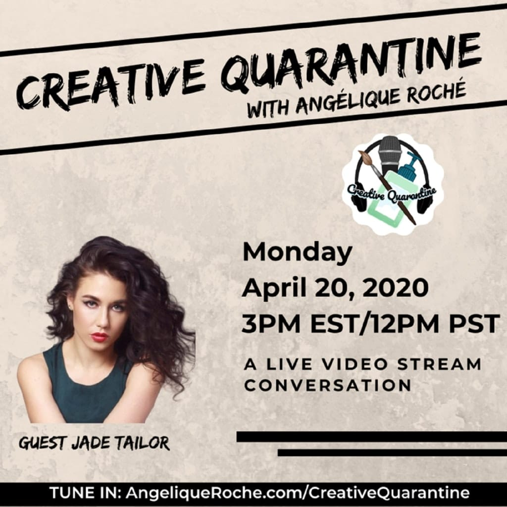 Creative Quarantine - Episode 21: Actor, Jade Tailor