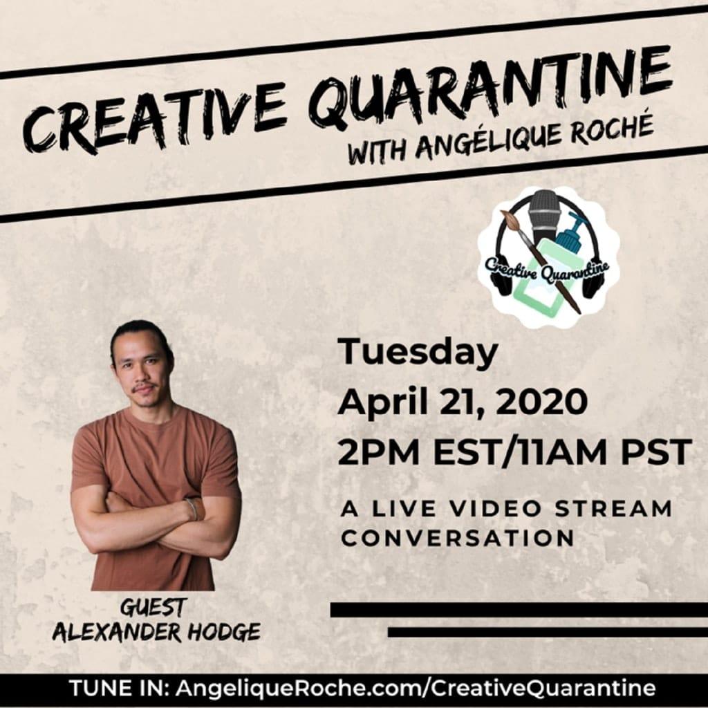 Creative Quarantine - Episode 22: Actor, Alexander Hodge