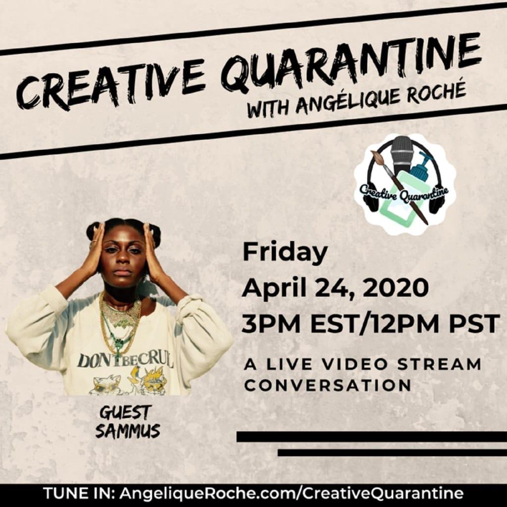 Creative Quarantine - Episode 25: Artist/Rapper/Mega Nerd, Sammus