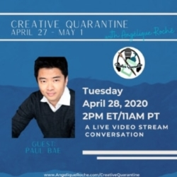 Creative Quarantine - Episode 27: Screenwriter, Paul Bae
