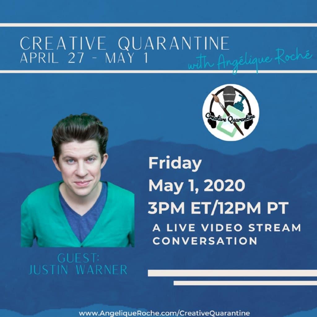Creative Quarantine - Episode 30: Chef/Host/Author, Justin Warner