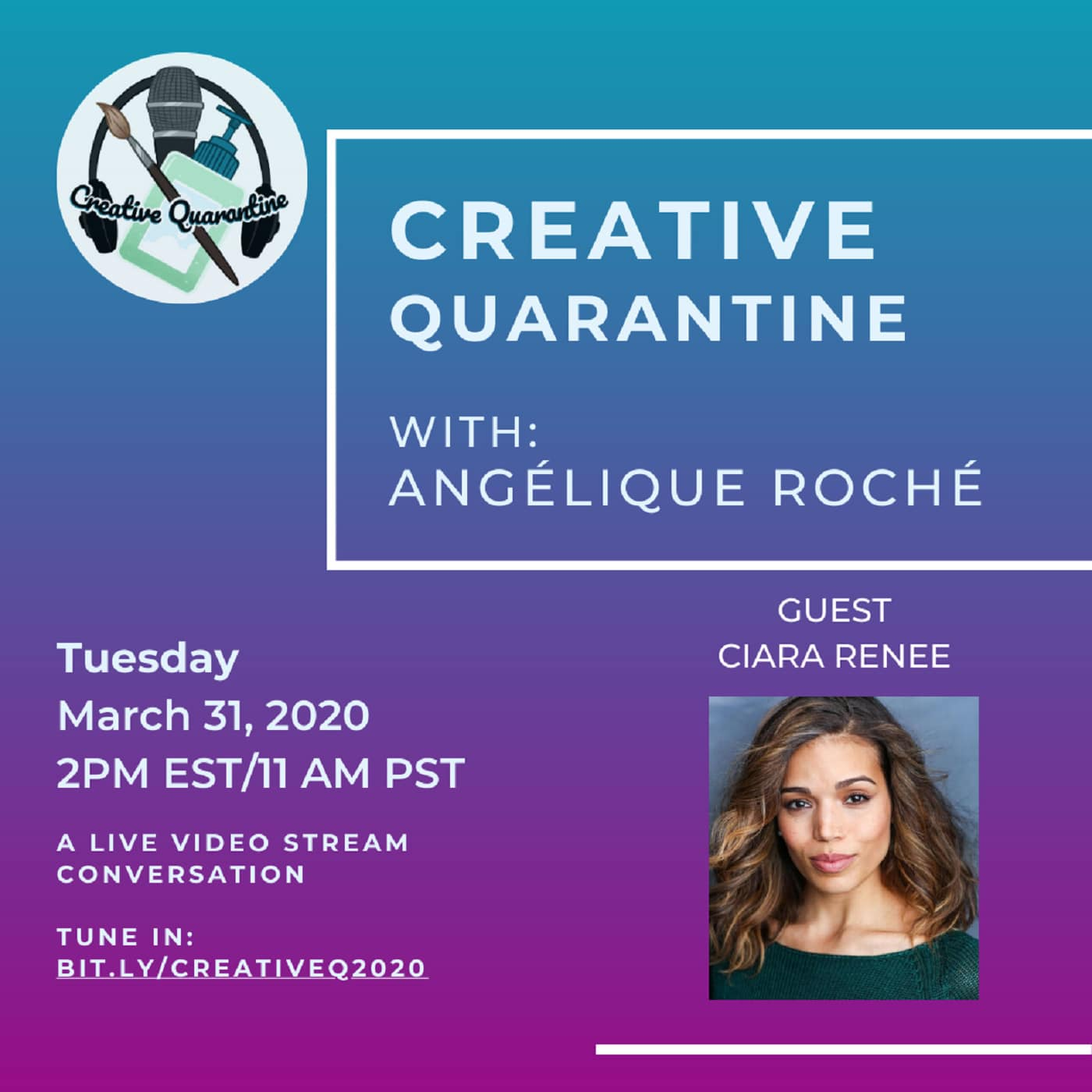 Creative Quarantine Episode 7: Actress, Ciara Renee