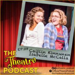 Ep38 - Caitlin Kinnunen & Isabelle McCalla