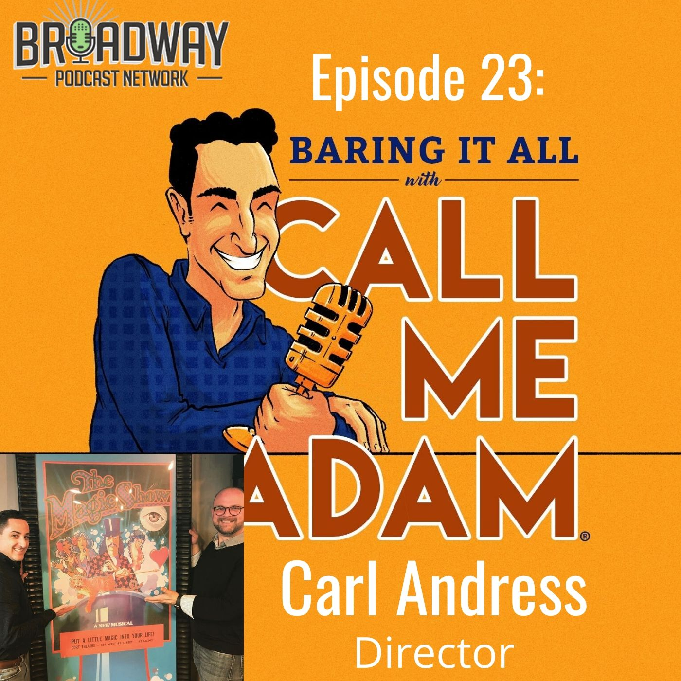 Baring It All With Call Me Adam Ep 23 Carl Andress
