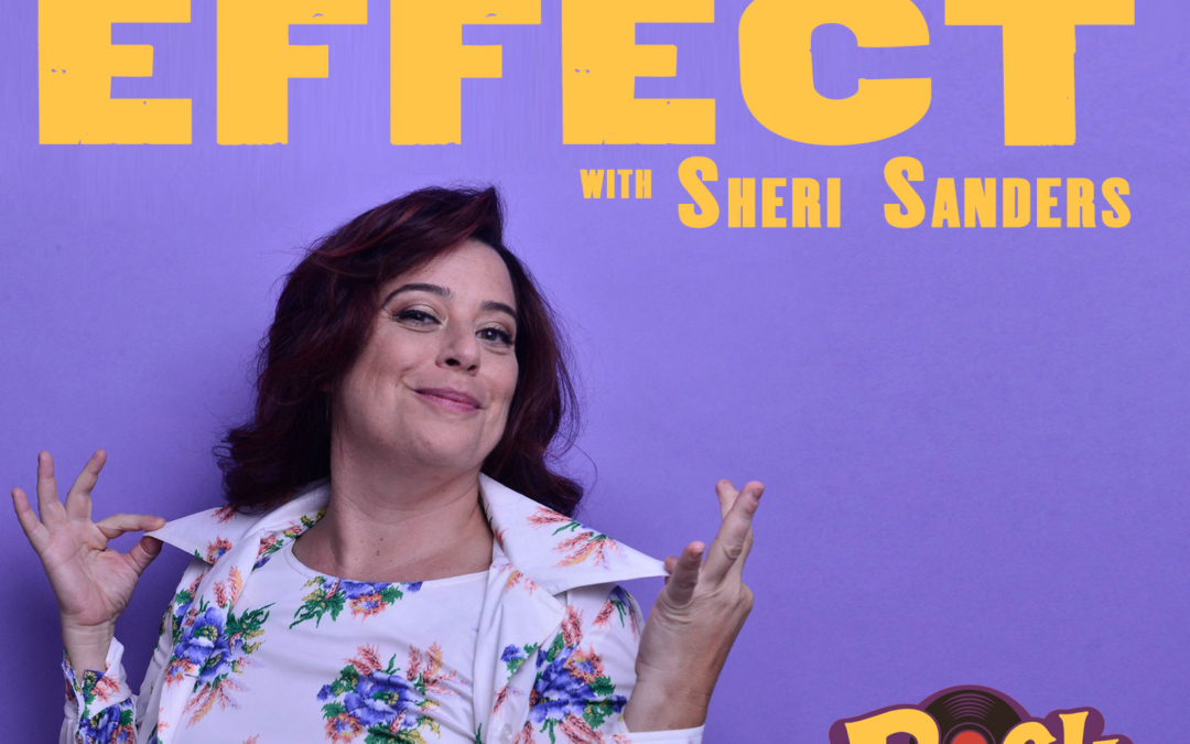 Cause an Effect with Sheri Sanders