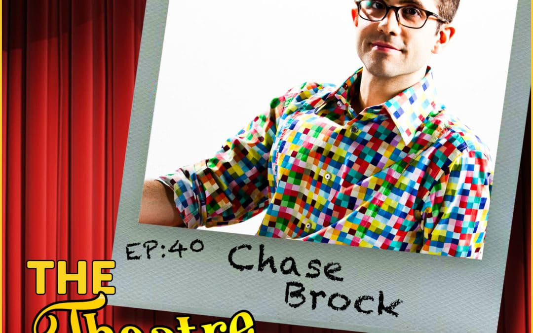 Ep40 – Chase Brock, Choreographer: Be More Chill
