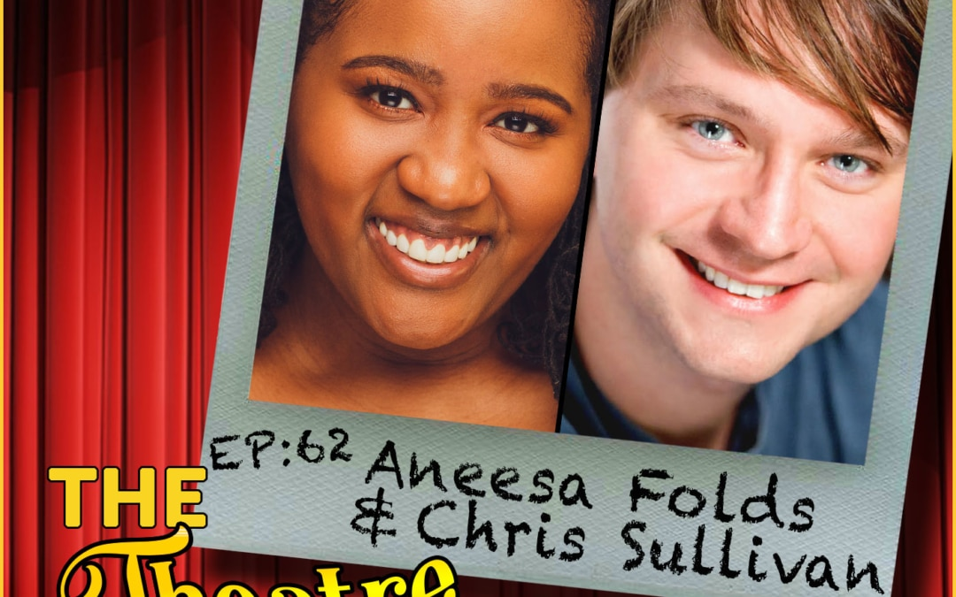 Ep62 – Chris Sullivan (Shockwave) & Aneesa Folds (Young Nees) from Freestyle Love Supreme