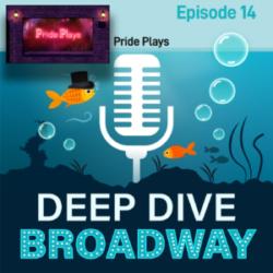 #14 - Pride Plays: Doug Nevin, Michael Urie & Nick Mayo