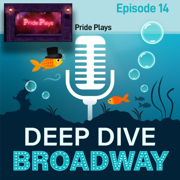 #14 - Pride Plays: Doug Nevin, Michael Urie & Nick Mayo