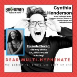 Dear Multihyphenate Episode 11 Cynthia Henderson