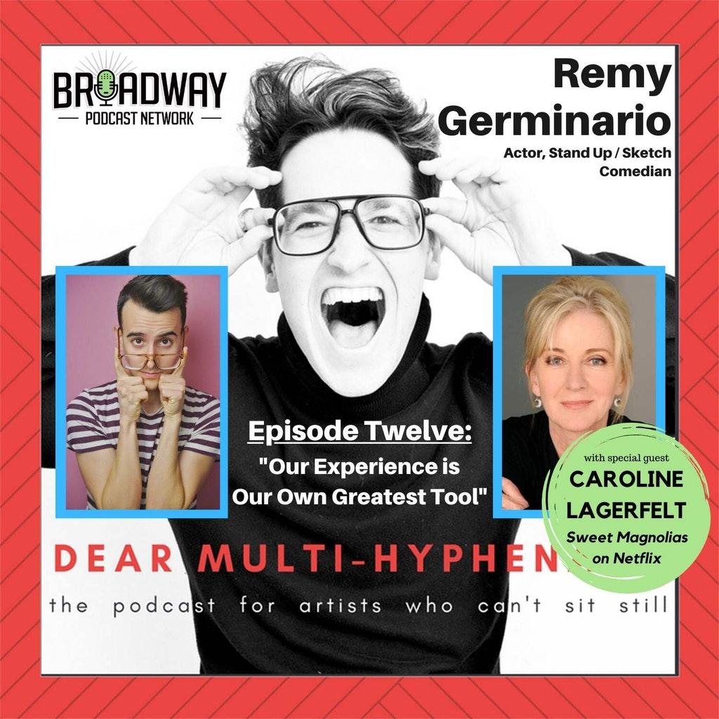 Dear Multihyphenate - #12 - Remy Germinario (featuring Caroline Lagerfelt):