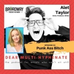#24 - Alet Taylor: Punk Ass Bitch