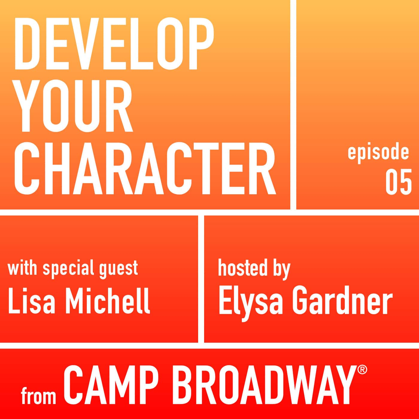 Develop Your Character Episode 5 Lisa Michell