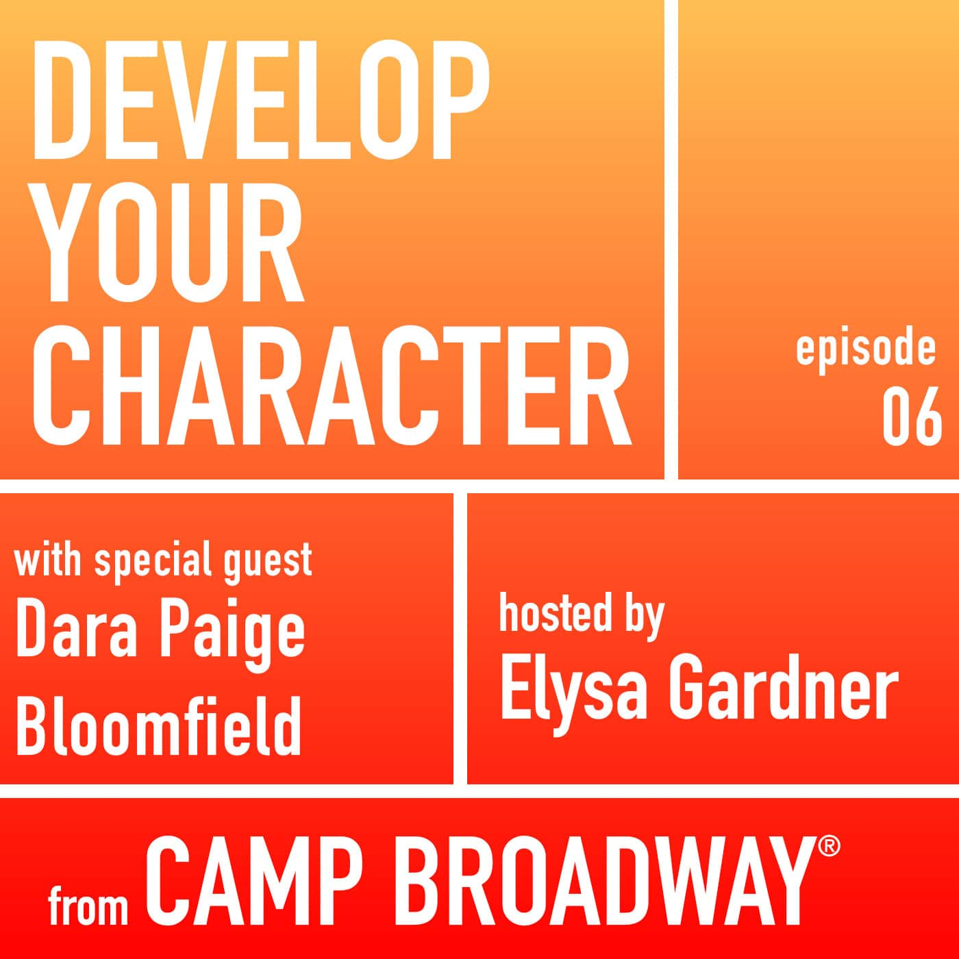 Develop Your Character Episode 6 Dara Paige Bloomfield