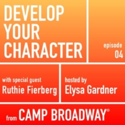 Develop Your Character Episode 4 Ruthie Fierberg