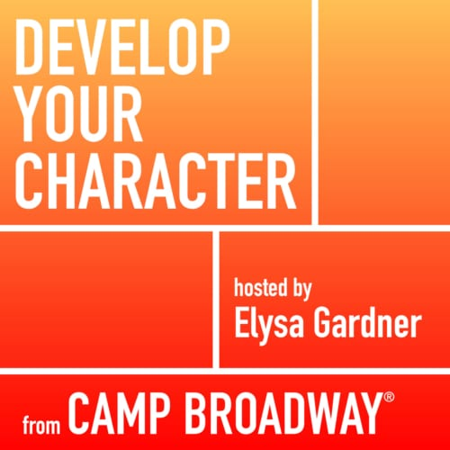 Develop Your Character Hosted by Elysa Gardner
