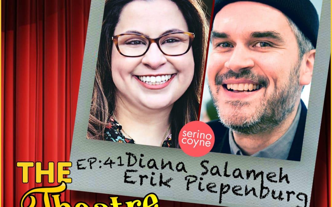 Ep41 – Diana Salameh & Erik Piepenburg: Marketing Agents Extraordinaire