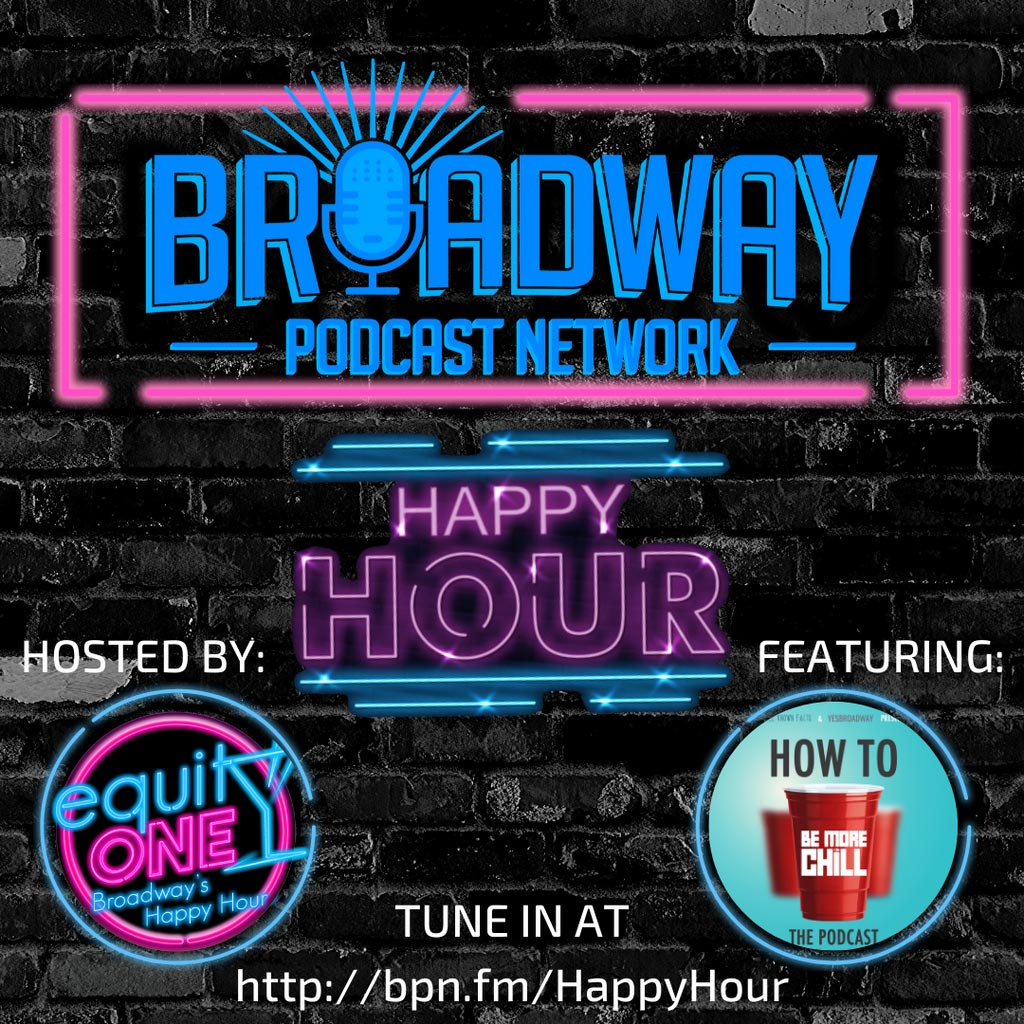 Equity One: Broadway's Happy Hour - BPN Happy Hour: How to Be More Chill