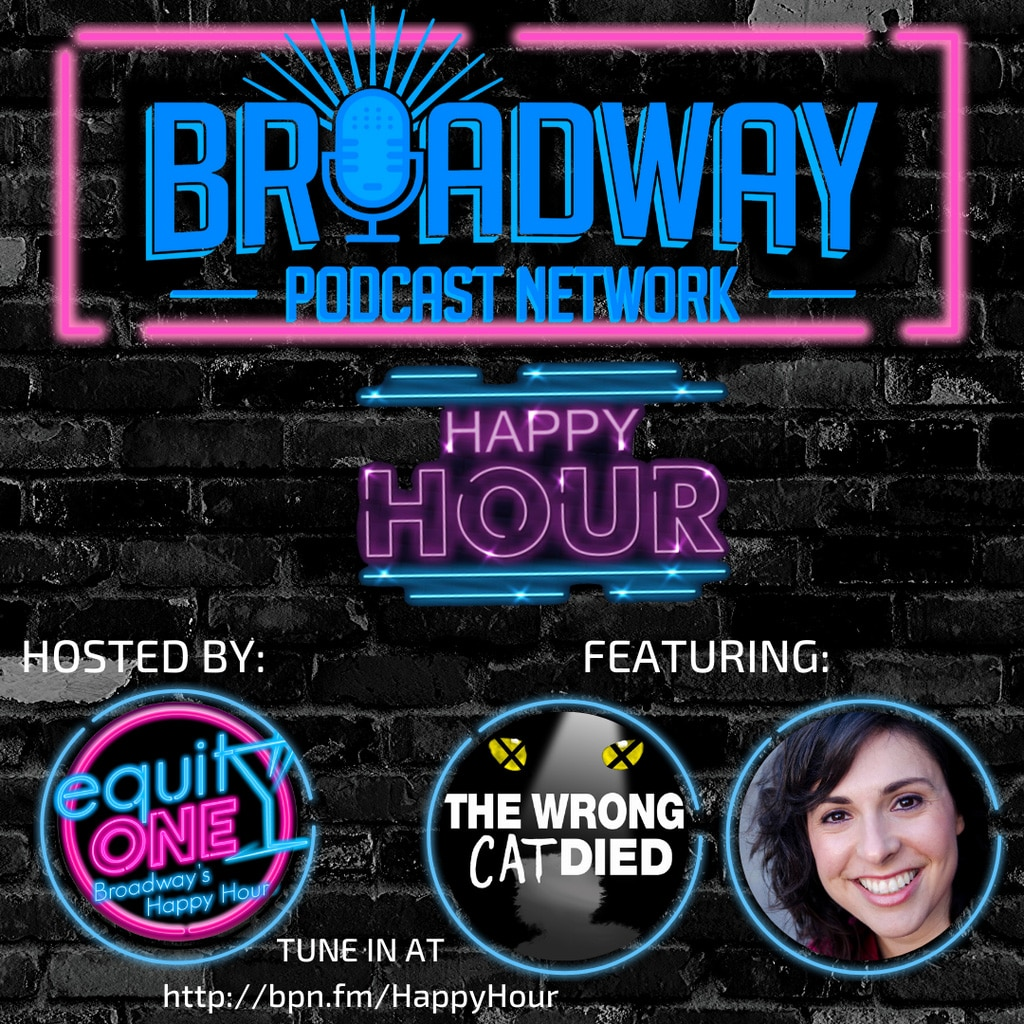 Equity One: Broadway's Happy Hour - BPN Happy Hour: Mike Abrams (The Wrong Cat Died) & Ruthie Fierberg