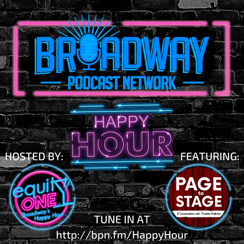 Equity One: Broadway's Happy Hour - BPN Happy Hour: Page to Stage Podcast