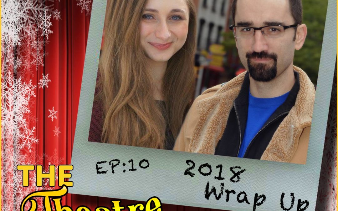 Ep10 – 2018 Wrap Up with Alan Seales and Jillian Hochman