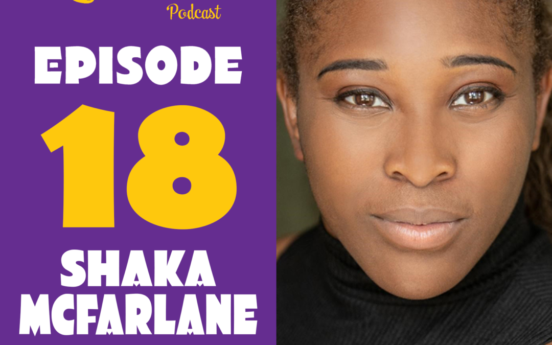 Episode 18 – Shaka McFarlane