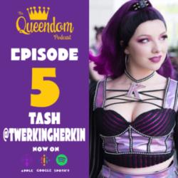 Episode 5 - Get Down ft. Tash (@twerkingherkin)