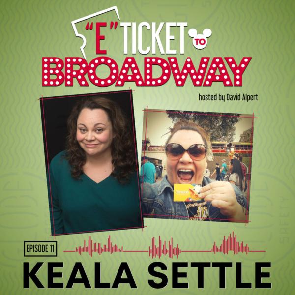 E-Ticket to Broadway - #11 - Keala Settle