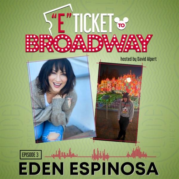 E-Ticket to Broadway - #3 - Eden Espinosa