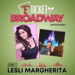 E-Ticket to Broadway - #4 - Lesli Margherita