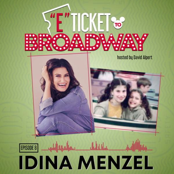 E-Ticket To Broadway - #8 – Idina Menzel