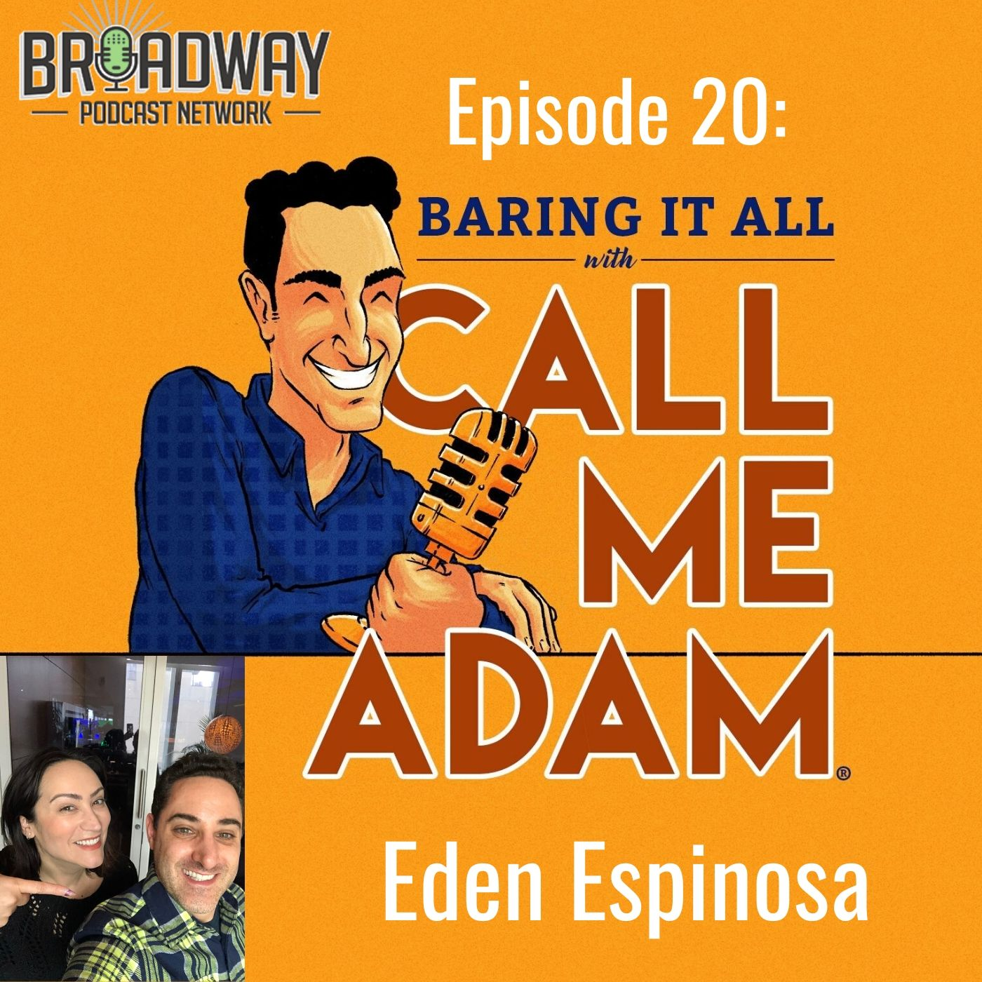 Baring It All With Call Me Adam Ep 20 Eden Espinosa