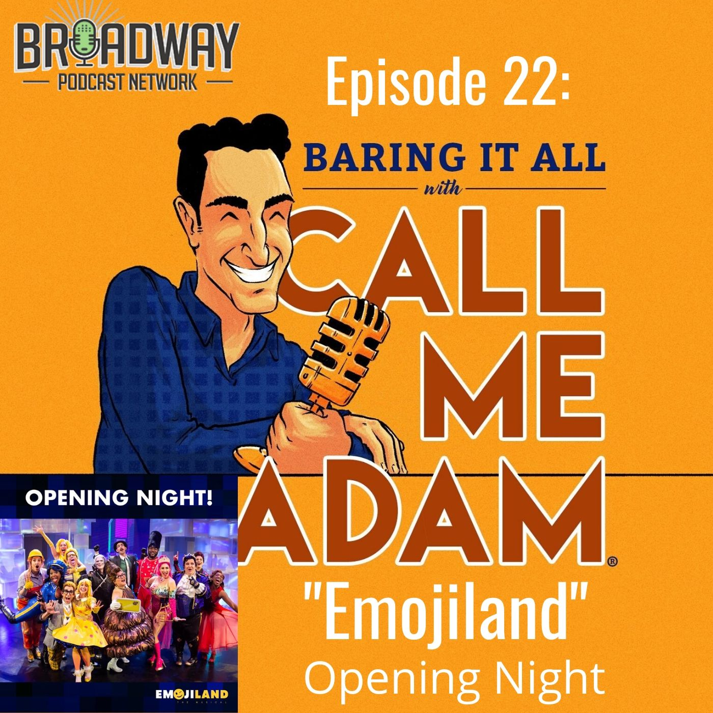 Baring It All With Call Me Adam Ep 22 Emojiland Opening Night