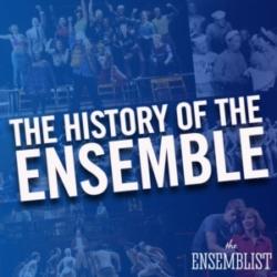 The Ensemblist #253 - The History of the Ensemble (feat. Jennifer Ashley Tepper)