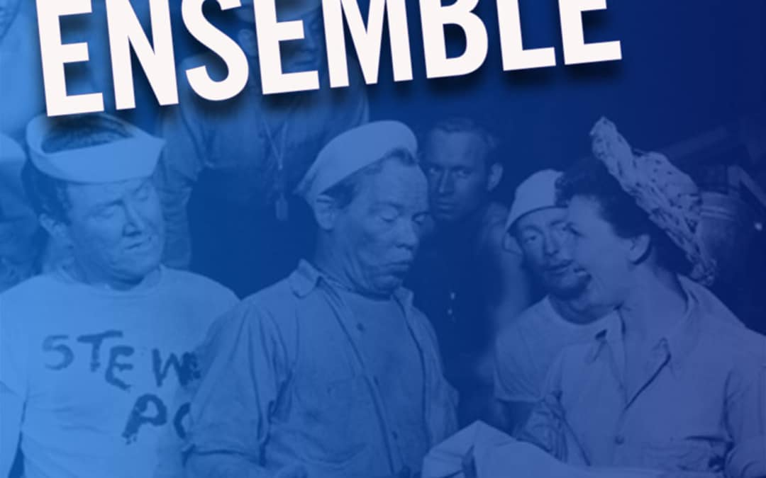 #256 – The History of the Ensemble: South Pacific (feat. Eric Anderson, MaryAnn Hu, Kevin Ligon)