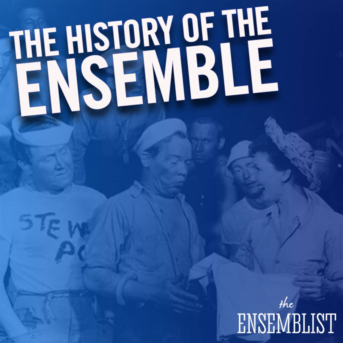 The Ensemblist #256 - The History of the Ensemble: South Pacific (feat. Eric Anderson, MaryAnn Hu, Kevin Ligon)