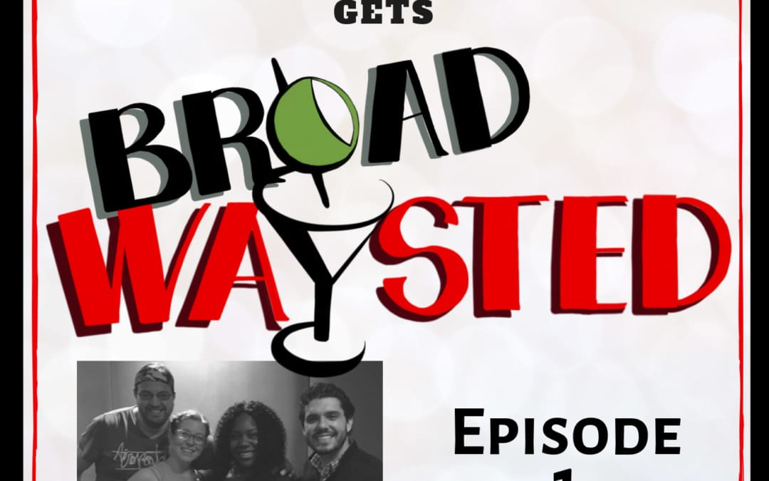 Episode 1: Lacretta gets Broadwaysted!