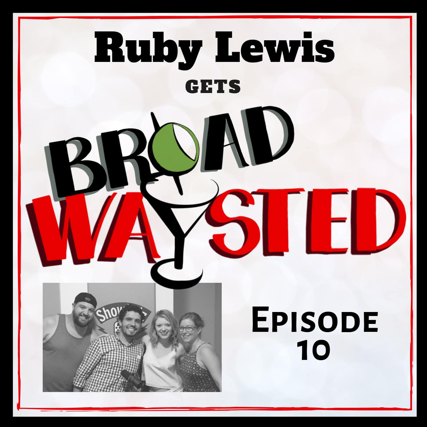 Broadwaysted Ep 10 Ruby Lewis