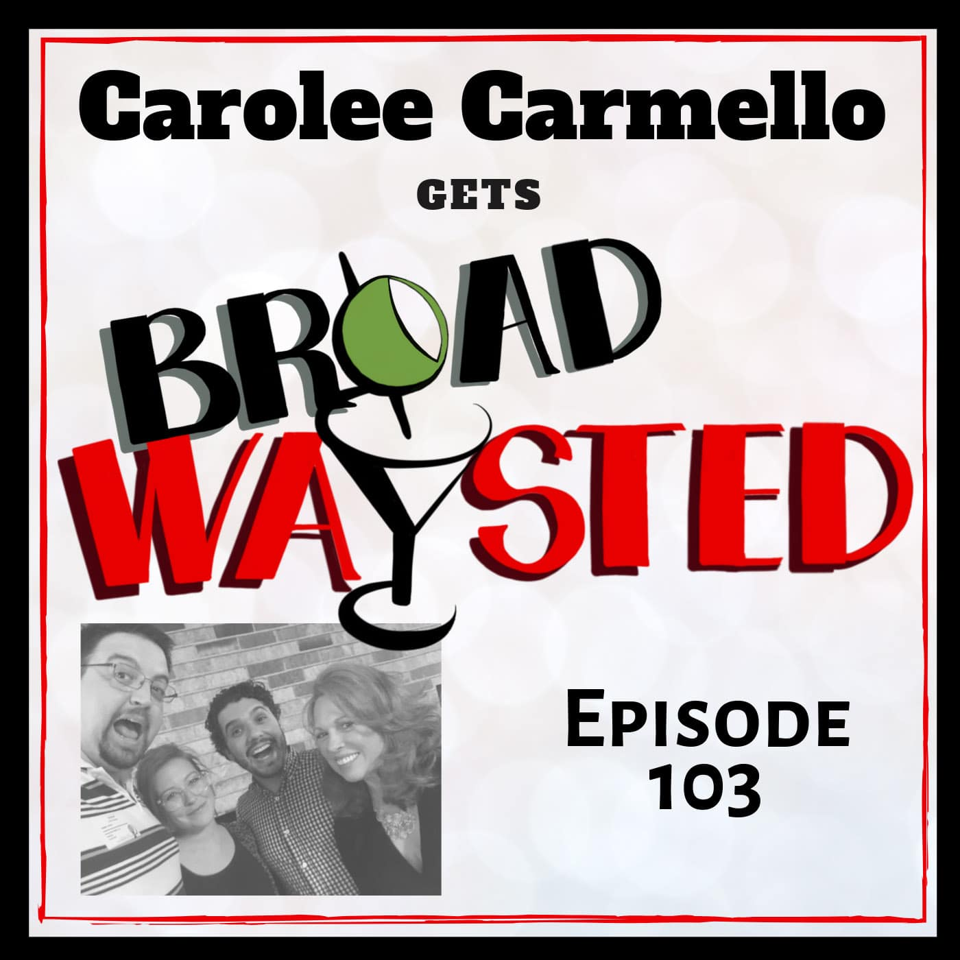 Broadwaysted Ep 103 Carolee Carmello