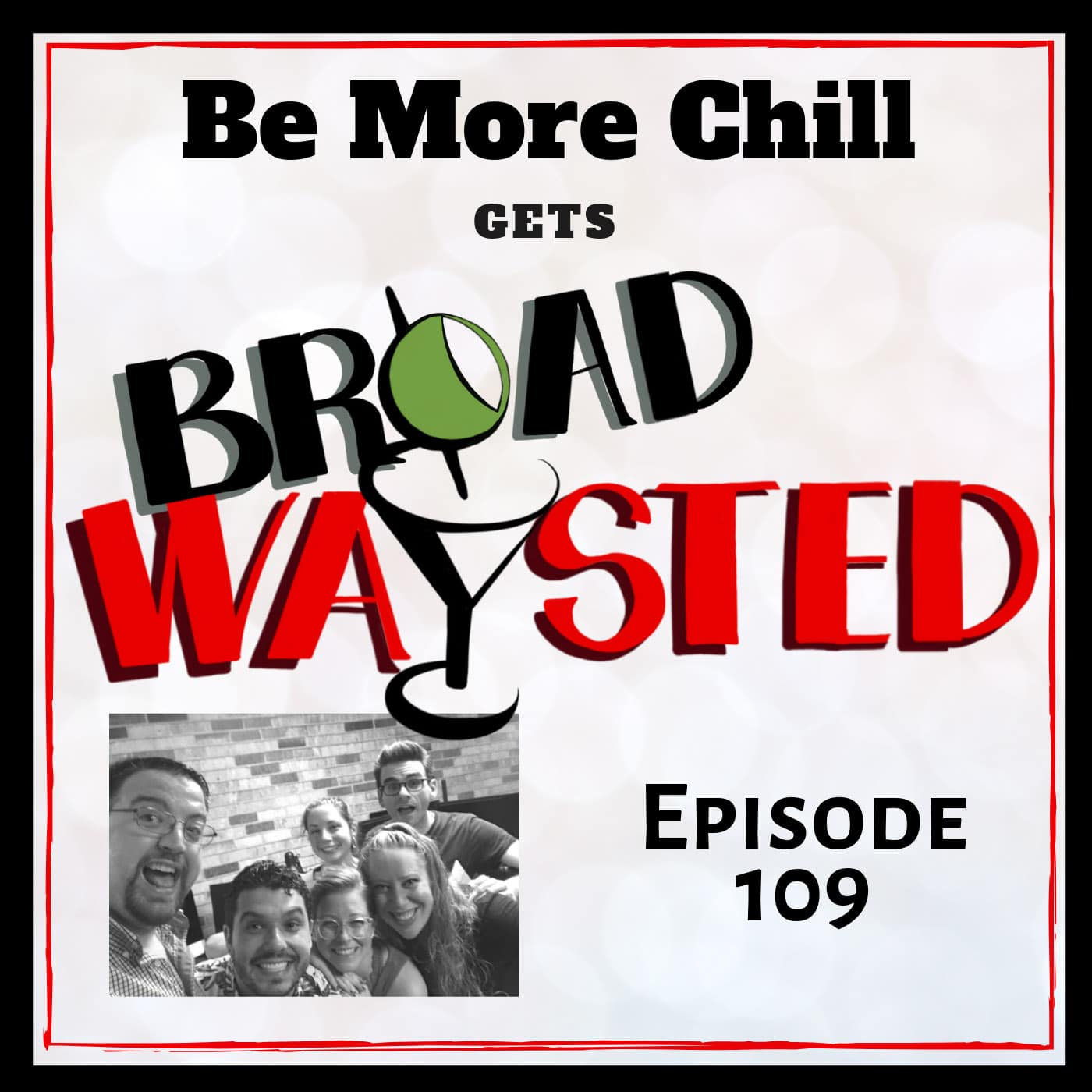 Broadwaysted Ep 109 Be More Chill