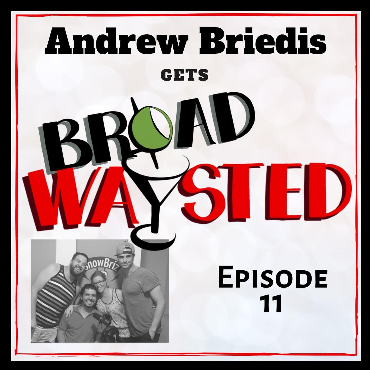 Broadwaysted Ep 11 Andrew Briedis
