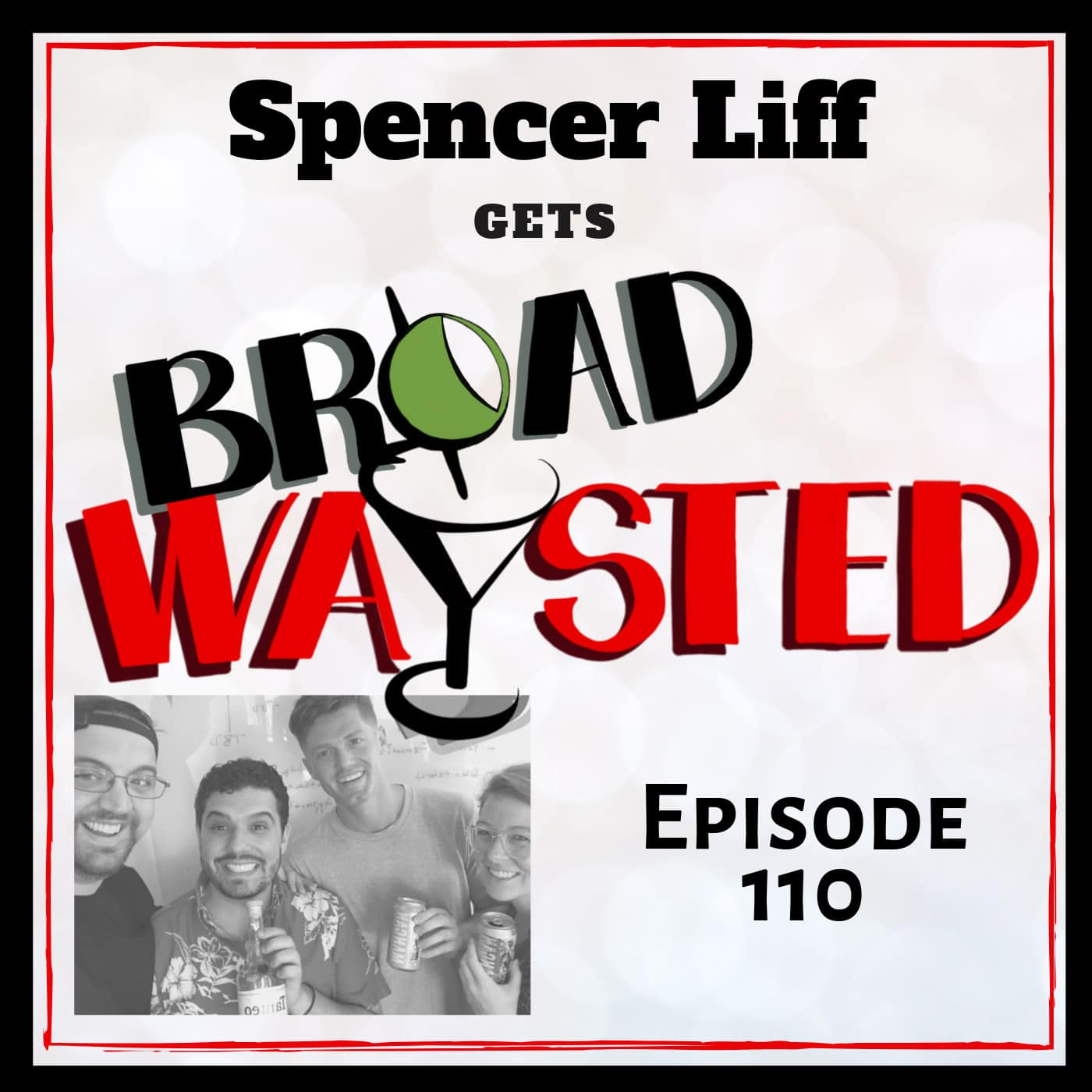 Broadwaysted Ep 110 Spencer Liff