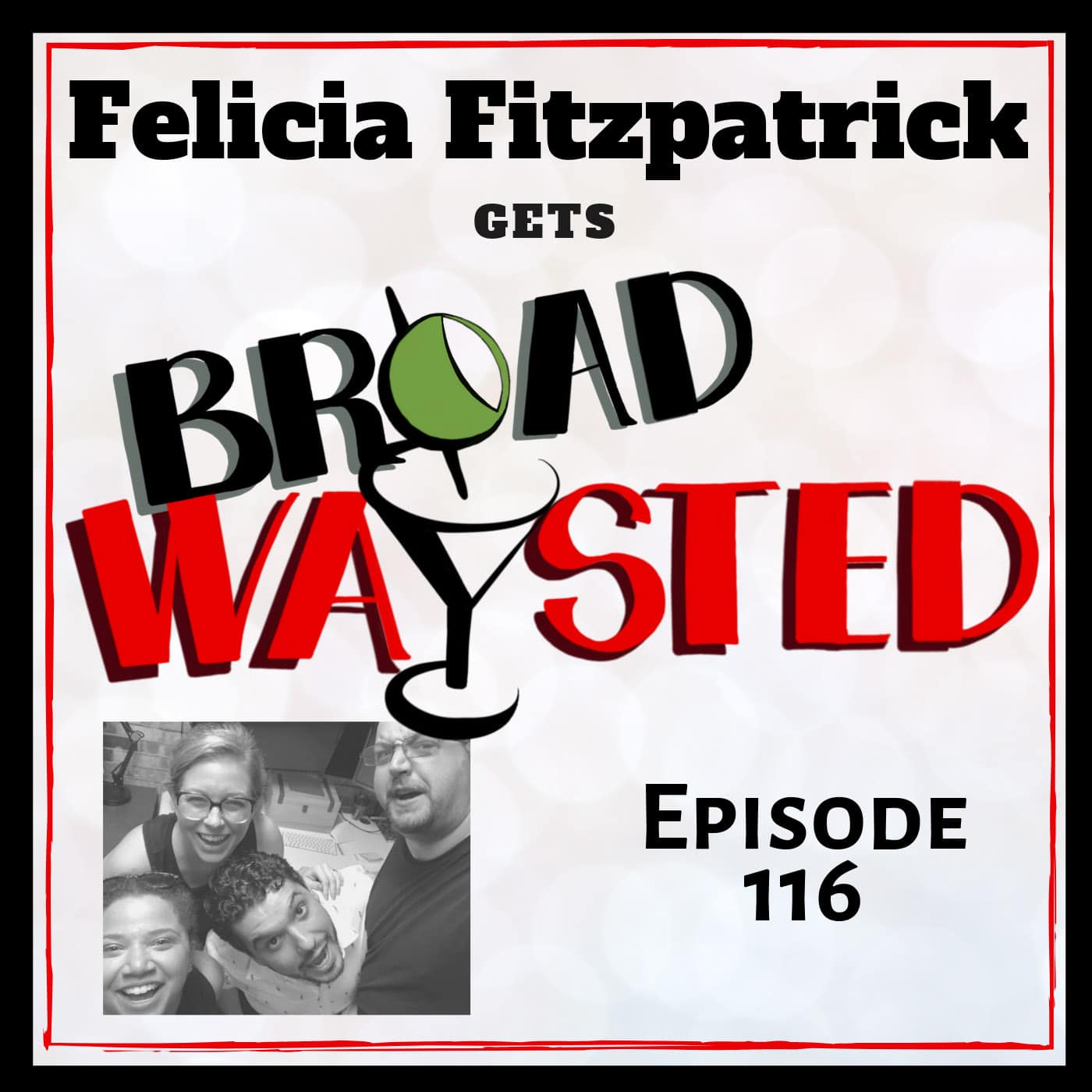 Broadwaysted Ep 116 Felicia Fitzpatrick