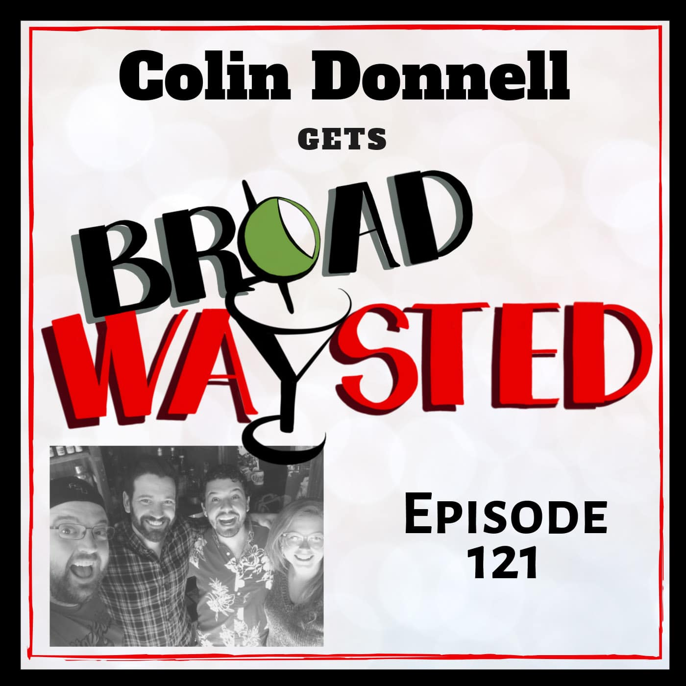 Broadwaysted Ep 121 Colin Donnell