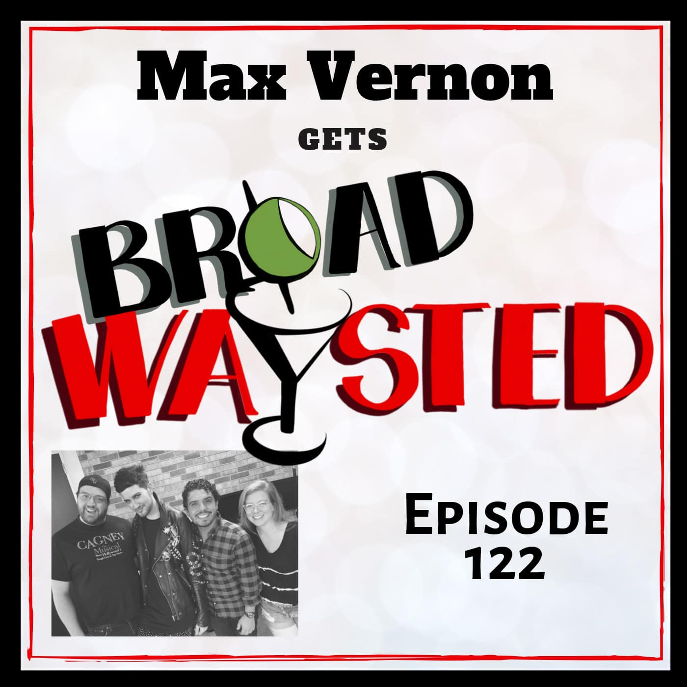 Broadwaysted Ep 122 Max Vernon