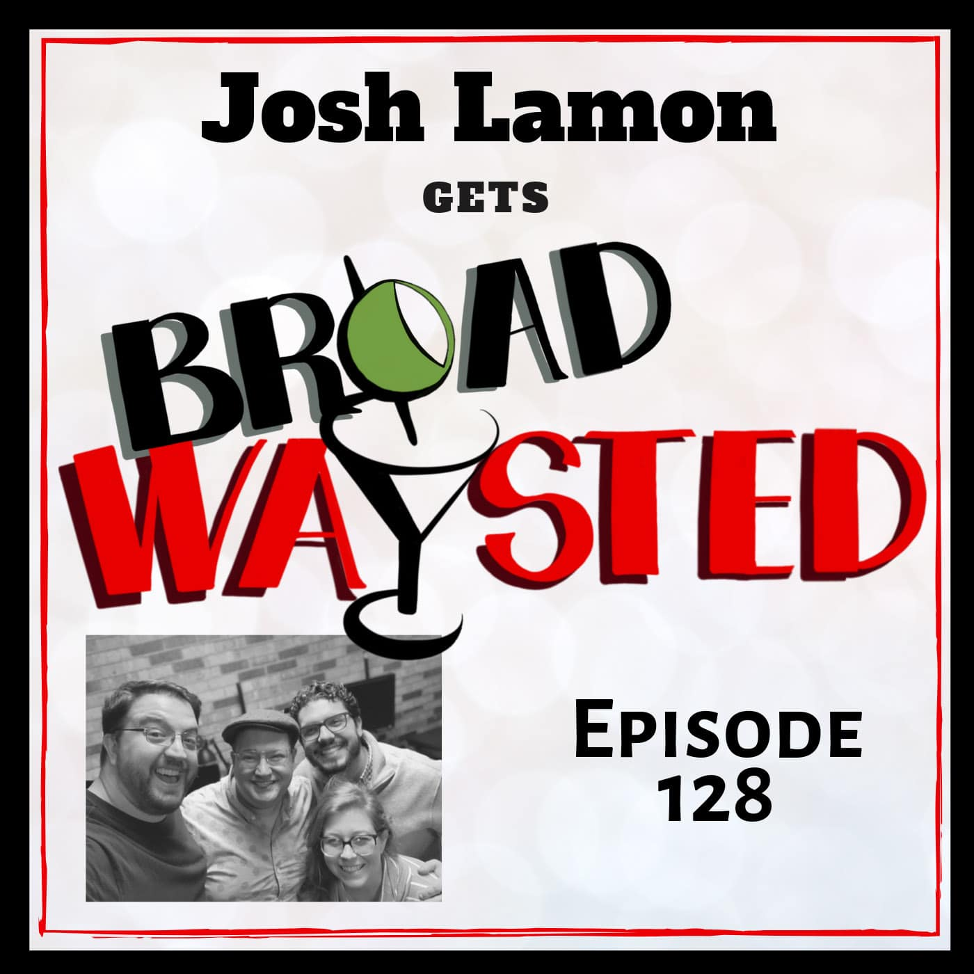 Broadwaysted Ep 128 Josh Lamon